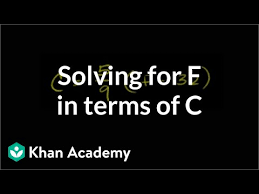 Celsius To Fahrenheit Charts New Manipulating Formulas Temperature Video Khan Academy