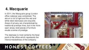 macquarie london office. 7. 4. Macquarie In 2011, The Group London Office D