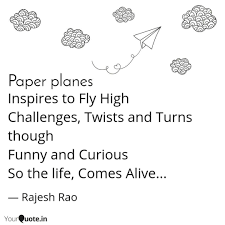 Inspires To Fly High Chal Quotes Writings By Rajesh Rao