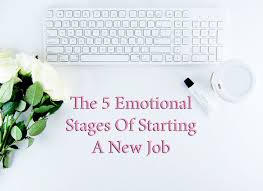 the emotional stages of starting a new job