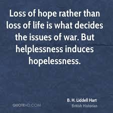 Loss Of Life Quotes Extraordinary B H Liddell Hart Quotes QuoteHD