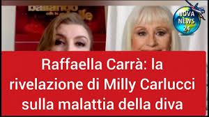 Raffaella Carrà: la rivelazione di Milly Carlucci sulla malattia della  diva. - YouTube