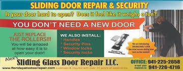 we are your local sliding door maintenance company we service sarasota bradenton venice nokomis sun city brandon tampa area and surrounding cities