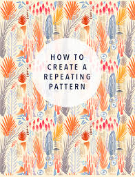 Repeating Patterns Inspiration Repeating Pattern Tutorial JungalowJungalow