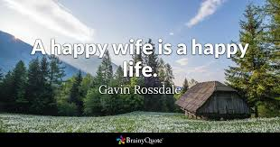 Gavin Rossdale A Happy Wife Is A Happy Life