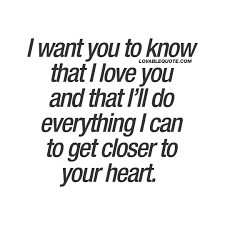I Want You To Know That I Love You Love Quotes For Him And For Her