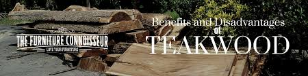 Benefits and Disadvantages of Teak wood furniture