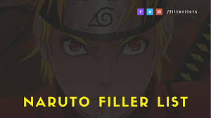 Fillers Naruto : Which Naruto Shippuden Episodes Are Fillers Quora / Every  anime fan loved this series (especially it's characters and storyline)  after watching or reading its manga. - Jasminq-tube
