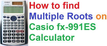 how to find multiple roots on casio fx 991es scientific calculator