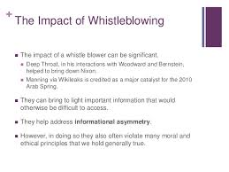 ethics wikileaks and the ethics of whistleblowing 7 the impact of whistleblowing