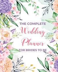 Party Planning Lists The Complete Wedding Planner For Brides To Be Organizer
