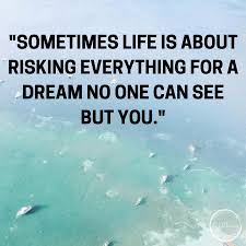Follow Your Dream Quote Best Of 24 Quotes That Will Inspire You To Follow Your Dreams The Bold