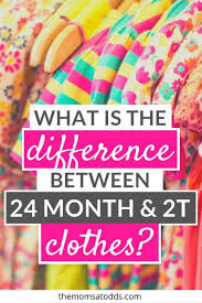 24 Months Size Chart 5 Big Differences Between 24 Months Vs 2t Clothes
