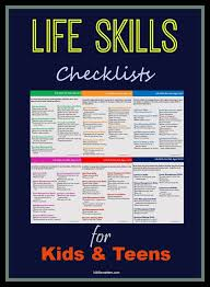 Skills List Awesome Life Skills Checklists For Kids And Teens Parenting Advice Tips