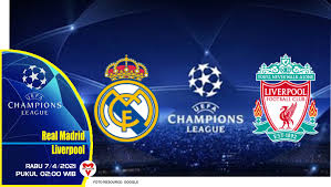 Prediksi Liga Champions: Real Madrid vs Liverpool - 7 April 2021
