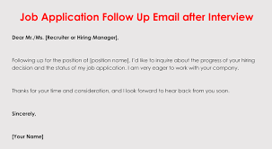 Job Interview Follow Up Email How To Format A Follow Up Letter For Your Job Application