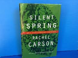 silent spring th anniversary edition by carson rachel  silent spring 40th anniversary edition carson rachel