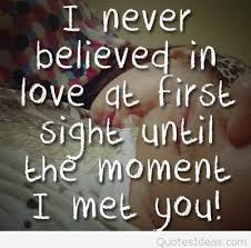 Famous Quote About Love At First Sight Mesmerizing Quotes About Love At First Site
