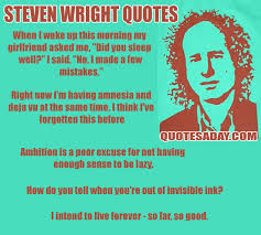 Steven Wright Quotes Magnificent Steven Wright Quotes Quotes A Day