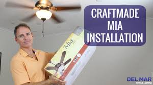 craftmade mia ceiling fan installation