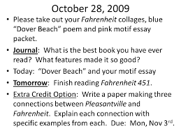 english ppt video online   28 2009 please take out your fahrenheit collages blue dover beach poem and