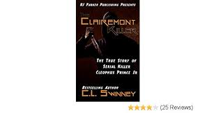 Amazon.com: The Clairemont Killer: The True Story Of Serial Killer ...