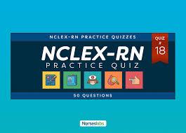 Nclex Rn Practice Exam 18 50 Questions Nurseslabs