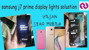 Samsung J7 Pro Display Light Solution Samsung J7 Prime Display Light Solution
