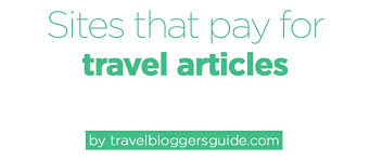 that pay travel writers websites that pay travel writers