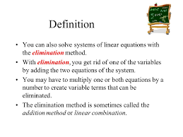 definition you can also solve systems of linear equations with the elimination method