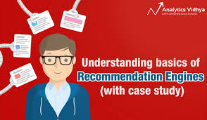 Recommendation Engine Understanding Basics Of Recommendation Engines With Case Study