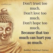 Gautama Buddha Quotes Everything in moderation life Pinterest Buddha Buddhism and 9