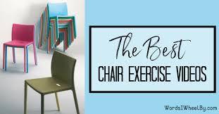 the best chair exercise videos words