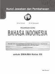 Kunci jawaban bahasa indonesia kelas 10 semester 1 halaman 11kunci jawaban lks intan pariwara kelas 10 11 12 semester 2 tahun 2020 2021 buku pr. 01 Kunci Jawaban Bahasa Indonesia Kelas 12