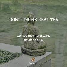 Best Tea Sayings Tea Quotes Collection Teasenz