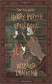 the unofficial harry potter spellbook wizard training black and white version amazon co uk michael gonzalez 9781542855822 books