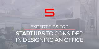 design an office. 5 Expert Tips For Startups To Consider In Designing An Office Design
