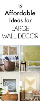 Decorating A Large Wall Best 25 Decorate Large Walls Ideas On Pinterest Decorating