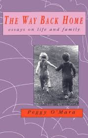 the way back home essays on life and family by peggy o mara 19493908