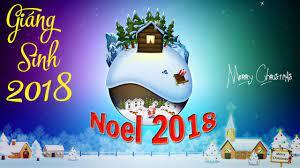 Liên Khúc Giáng Sinh 2018 - Nhạc Noel Hay Nhất 2018 | Chúc Giáng Sinh An  Lành Hạnh Phúc - YouTube