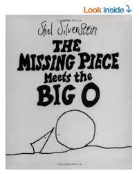 The Missing Piece Shel Silverstein Shel Silversteins The Missing Piece Meets The Big O Hardcover Book