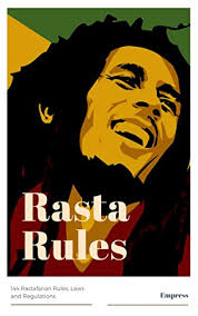 Rasta Rules 40 Rastafarian Rules Laws And Regulations Kindle Adorable Rastafarian