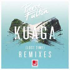KUAGA (LOST TIME) REMIXES - PIERCE FULTON