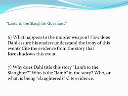 """Lamb to the Slaughter"""" - ppt download"""