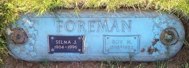 Selma Josephine Welch Foreman (1904-1996) - Find A Grave Memorial