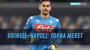 Udinese-Napoli i convocati di Spalletti: ritorna Meret - Napoli ZON