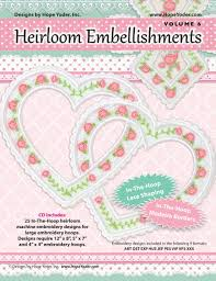 Heirloom Embroidery Designs Machine Embroidery Heirloom Embellishments Vol 6 Cd Designs By Hope Yoder