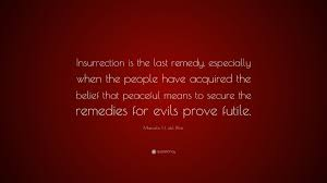"""Belief Quotes Interesting Marcelo H Del Pilar Quote """"Insurrection Is The Last Remedy"""