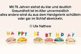 Sprüche Zum 75 Geburtstag Geburtstagswünsche Zum 75
