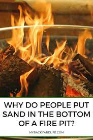 Why Do People Put Sand In The Bottom Of A Fire Pit Fire Pit Metal Fire Pit Types Of Fire